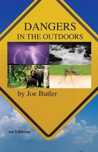 Dangers in the Outdoors