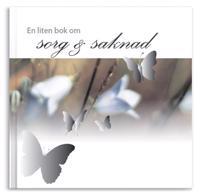 En liten bok om sorg & saknad