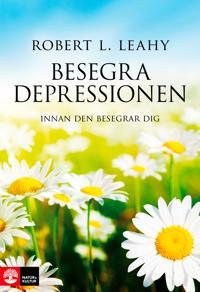 Besegra depressionen innan den besegrar dig