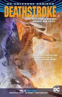 Deathstroke Vol. 3 Twilight (Rebirth)