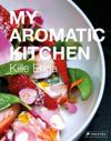 My Aromatic Kitchen