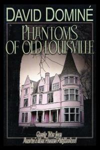 Phantoms of Old Louisville