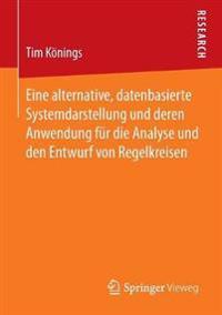 Eine Alternative, Datenbasierte Systemdarstellung Und Deren Anwendung Für Die Analyse Und Den Entwurf Von Regelkreisen