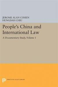 People's China and International Law, Volume 1: A Documentary Study