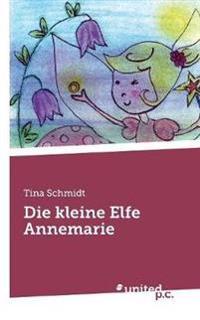 Die Kleine Elfe Annemarie