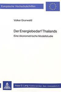Der Energiebedarf Thailands: Eine Oekonometrische Modellstudie