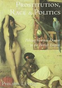 Prostitution, Race and Politics