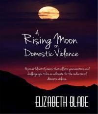 Rising Moon on Domestic Violence