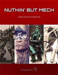 Nuthin but Mech