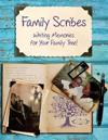 Family Scribes: Writing Memories for Your Family Tree!