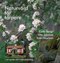 Naturvård för torpare : en guide och inspirationsbok