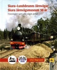 Skara Lundsbrunns Järnväg 50 år