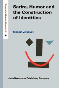 Satire, Humor and the Construction of Identities