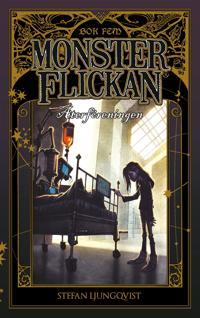 Monsterflickan bok fem – Återföreningen