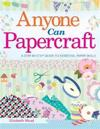 Anyone Can Papercraft