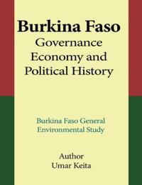 Burkina Faso Governance, Economy and Political History