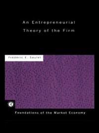 Entrepreneurial Theory of the Firm