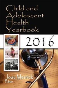 Child and Adolescent Health Yearbook 2016