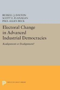 Electoral Change in Advanced Industrial Democracies: Realignment or Dealignment?