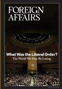 What Was the Liberal Order?