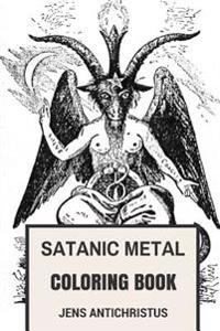 Satanic Metal Coloring Book: Norwegian Black Metal and Antichrist Burzum Inspired Adult Coloring Book