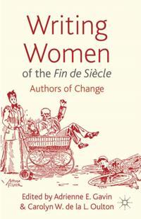 Writing Women of the Fin de Siecle