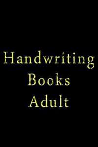 Handwriting Books Adult: 6 X 9, 108 Lined Pages (Diary, Notebook, Journal)