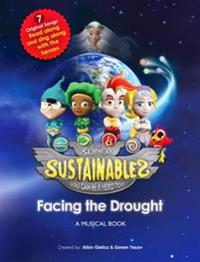 Super Sustainables: Facing the Drought