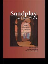 Sandplay in Three Voices