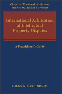 International Arbitration of Intellectual Property Disputes