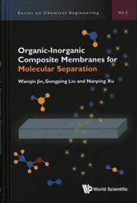 Organic-Inorganic Composite Membranes for Molecular Separation