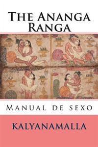 The Ananga Ranga: Manual de Sexo