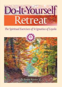 Do-it-yourself retreat - the spiritual exercises of st ignatius loyola