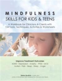 Mindfulness Skills for Kids & Teens