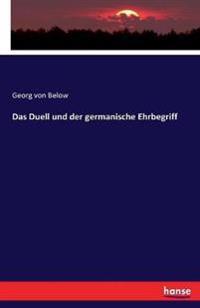 Das Duell Und Der Germanische Ehrbegriff