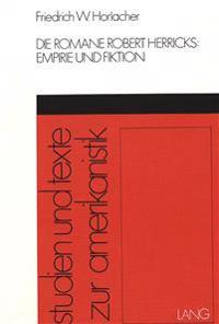 Die Romane Robert Herricks: Empirie Und Fiktion