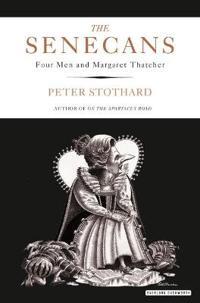Senecans - four men and margaret thatcher