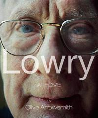 Lowry: At Home Salford 1966, Unseen Photographs by Clive Arrowsmith