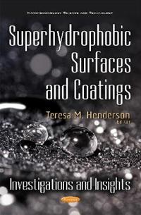 Superhydrophobic Surfaces and Coatings