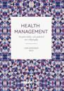 Health Management Att göra hälso- och sjukvård mer tillgänglig