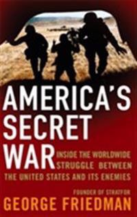 Americas secret war - inside the hidden worldwide struggle between the unit