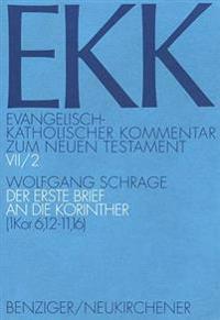 Der Erste Brief an Die Korinther (1. Kor 6,12-11,16)