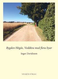Bygden Högås, Vedåkra med flera byar