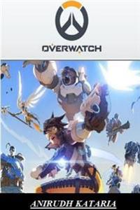 Overwatch: Fight for the Future: Soldiers. Scientists. Adventurers. Oddities