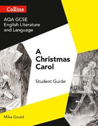 AQA GCSE English Literature and Language - A Christmas Carol