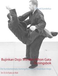 Bujinkan Dojo Shinden Kihon Gata - övningsbok : de fundamentala övningsformerna i Bujinkan Dojo