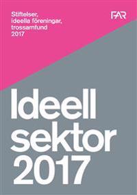 Stiftelser, ideella föreningar, trossamfund 2017