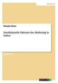 Interkulturelle Faktoren Des Marketing in Italien