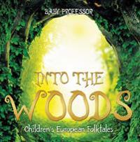 Into the Woods | Children's European Folktales