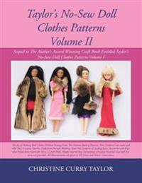 Taylor's No-Sew Doll Clothes Patterns Volume II